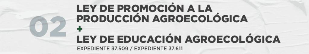 Promoción a la producción agroecológica y Ley de educación agroecológica
