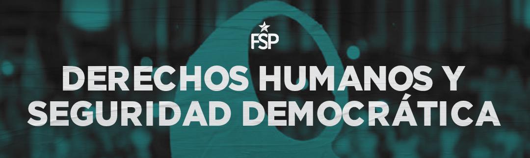 Derechos Humanos y Seguridad Democrática