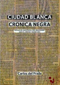Ciudad blanca Crónica Negra